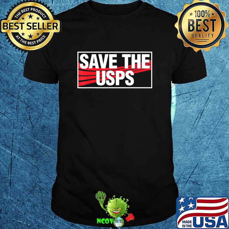 Save The Post Office Postal Supporter Gift T-Shirt