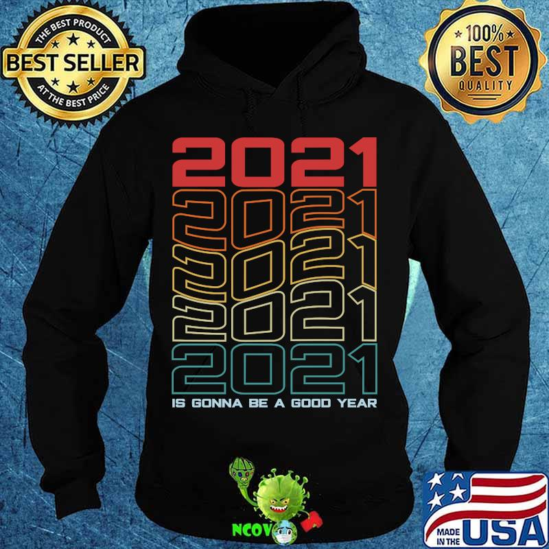 Retro is gonna be a good year happy new year 2021 eve party  shirt