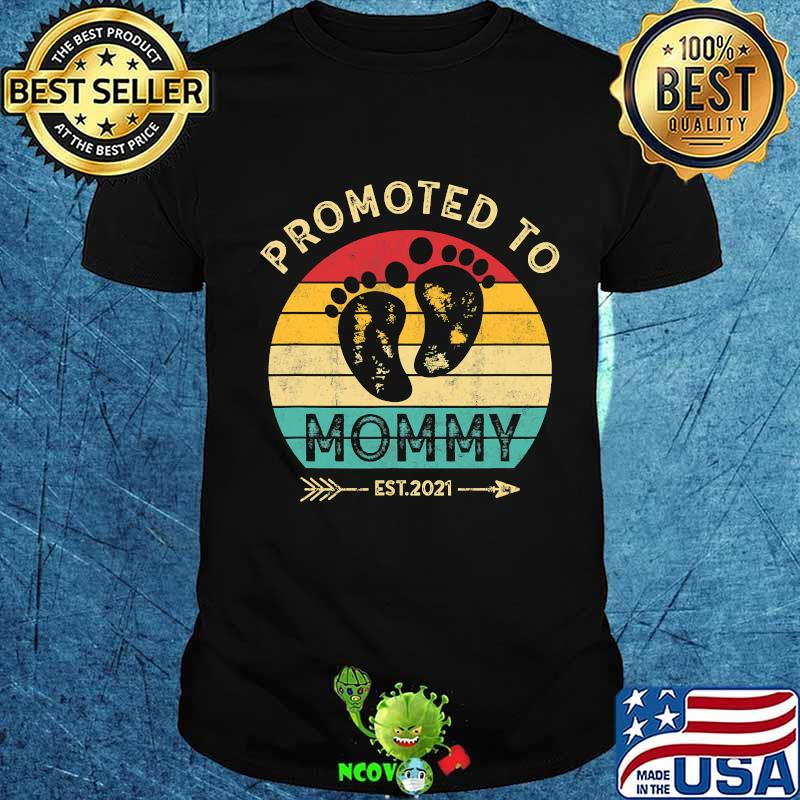 Promoted Mommy 2021 Feet Retro Pregnancy Announcement Shirt