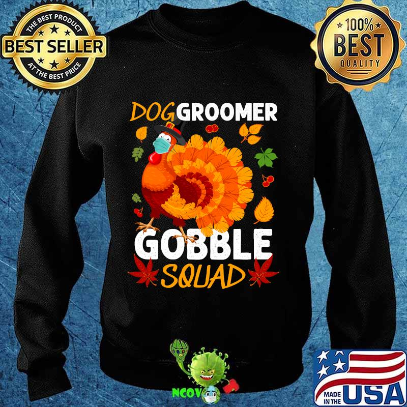 Dog groomer gobble squad turkey face mask thanksgiving s Sweater