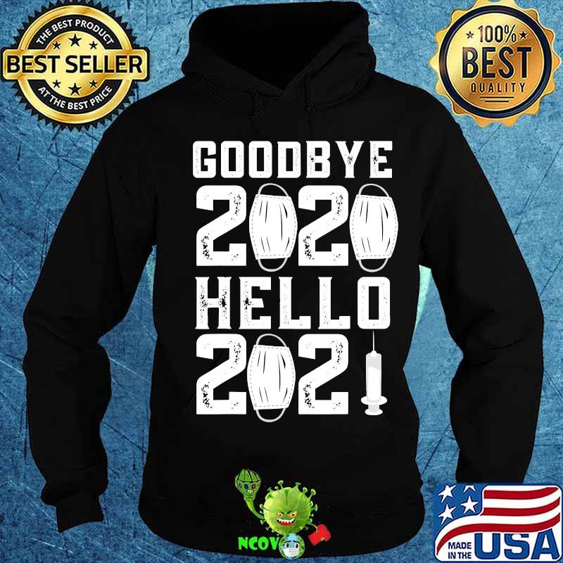 Details about  /Goodbye Good Riddance 2020 Welcome 2021 Happy New Year Funny T-Shirt