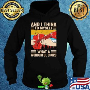 And I Think To Myself What A Wonderful Chord Guitar Vintage Shirt