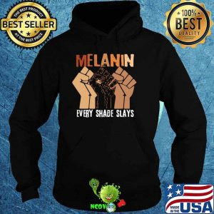 Melanin Every Shade Slays Shirt